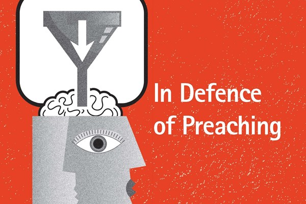 In Defence of Preaching