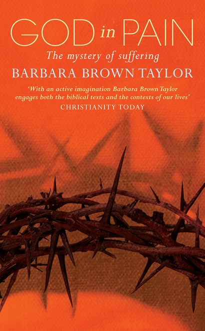 <strong><em>God in Pain </em>by Barbara Brown Taylor</strong>