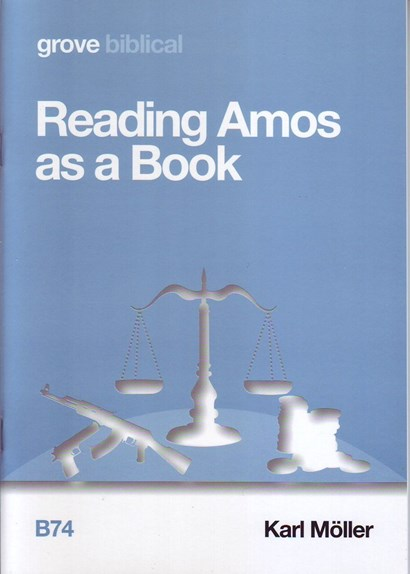 <em>Reading Amos as a Book</em> by Karl Möller