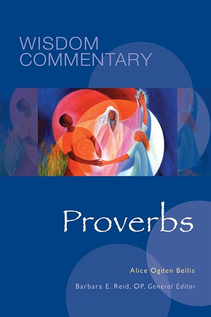 <strong>Wisdom Commentary: Proverbs</strong>