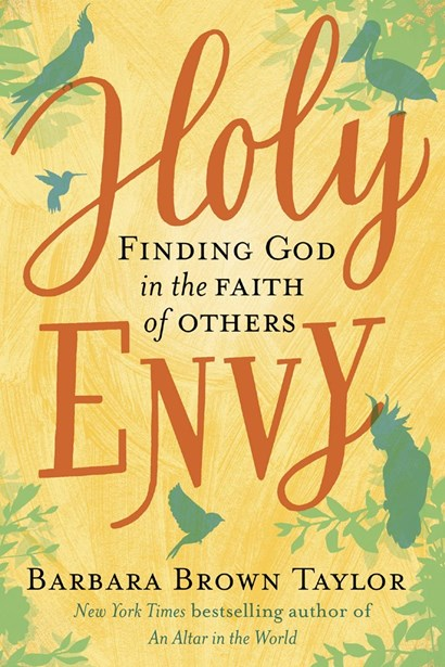 <strong>Holy Envy: finding God in the faith of others</strong>