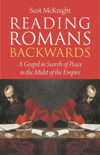 <strong>Reading Romans Backwards: A Gospel in search of Peace in the Midst of the Empire</strong>